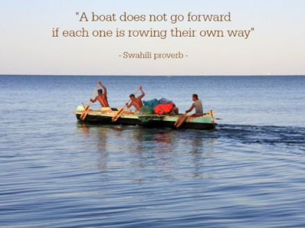 rowing is team world - swahili proverb
